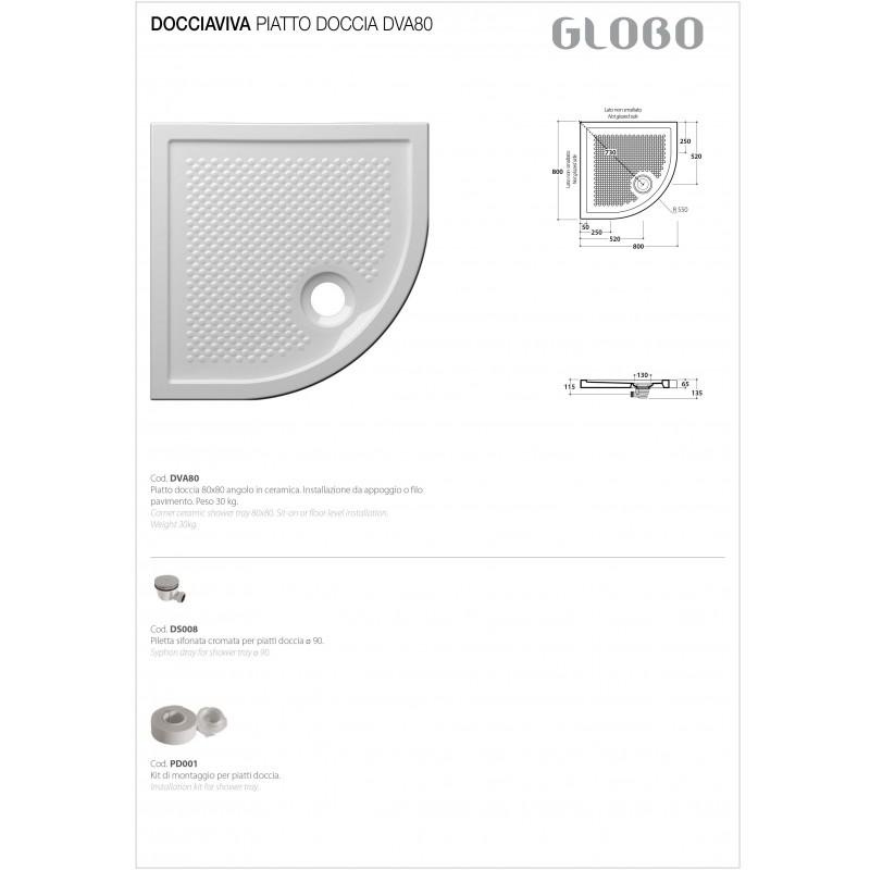 Piatto Doccia angolare 80x80 mod. Docciaviva Ceramica Globo