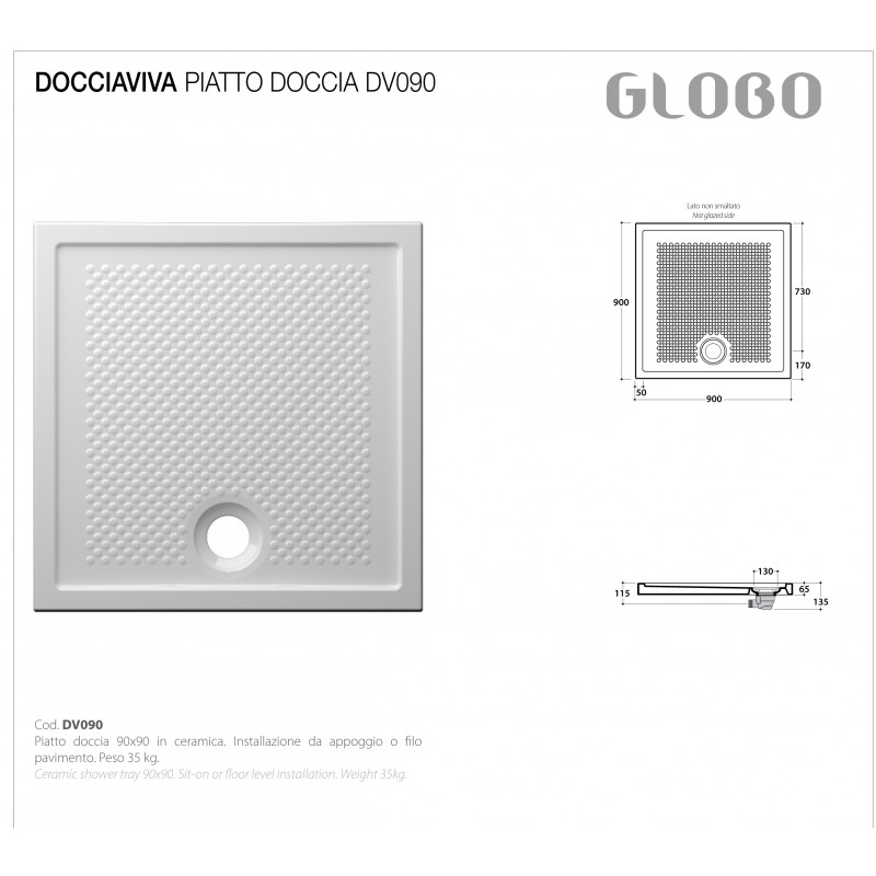 Piatto Doccia 90x90 mod. Docciaviva Ceramica Globo