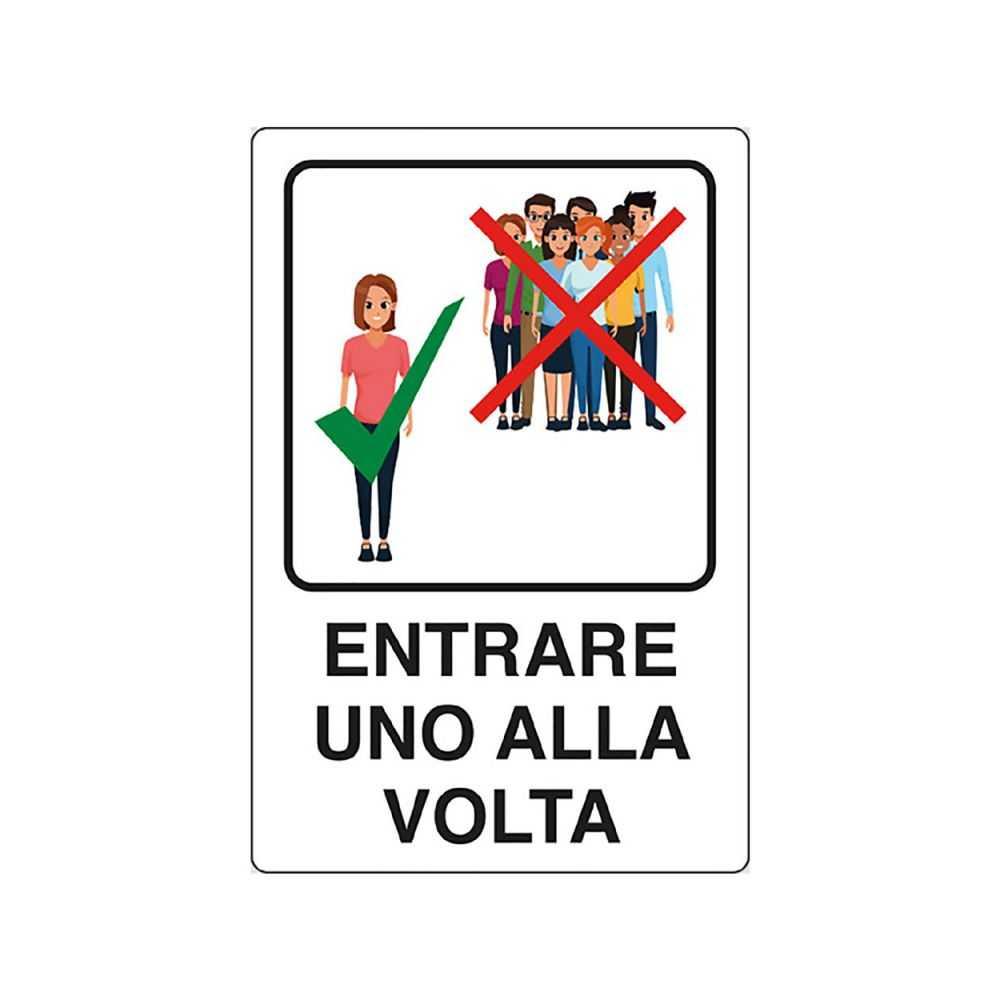 Cartello ENTRARE UNO ALLA VOLTA - 20x30 cm. in alluminio.