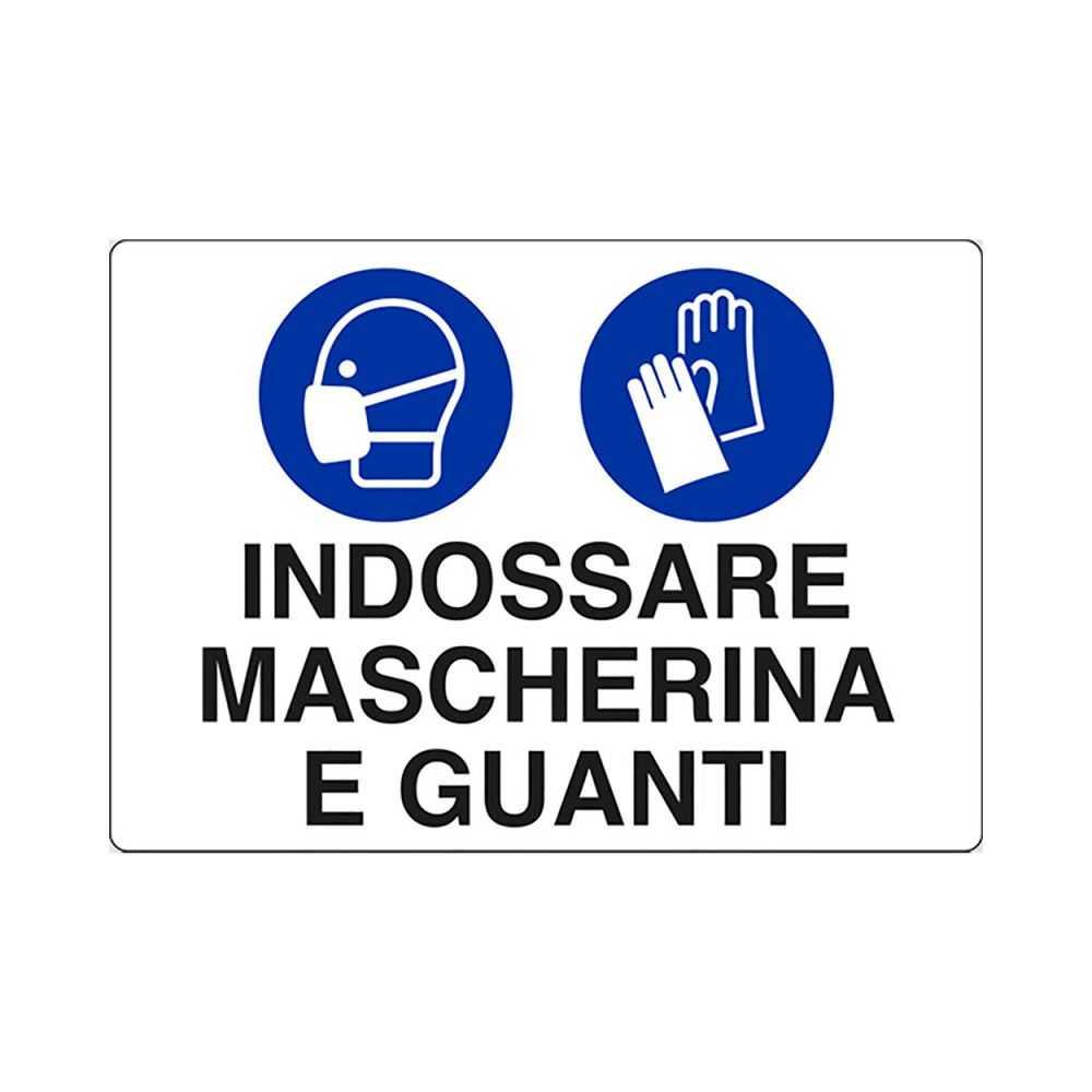 Cartello 'INDOSSARE MASCHERE E GUANTI' 20x30 cm.